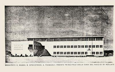 LA CASA DEL FASCIO e poi divenne Casa del Popolo